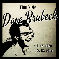 Dave Brubeck - That´s Me Dave Brubeck