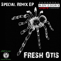 Fresh Otis - Special Remix EP 2015