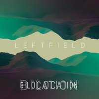 Leftfield - Bilocation