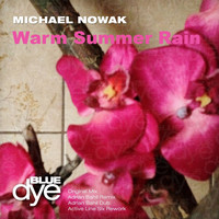 Michael Nowak - Warm Summer Rain