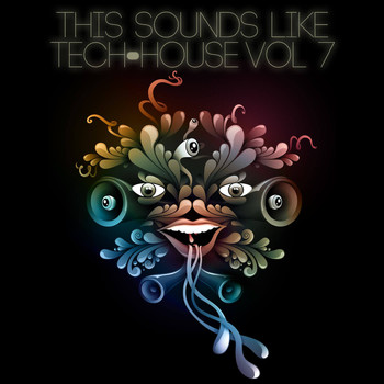 Various Artists - This Sounds Like Tech-House, Vol. 7 (Explicit)