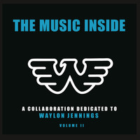 Dierks Bentley - The Music Inside: A Collaboration Dedicated To Waylon Jennings, Volume II