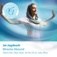 Jai-Jagdeesh - Miracles Abound: Meditations for Transformation
