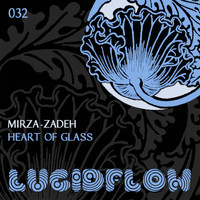 Mirza-Zadeh - Heart of Glass