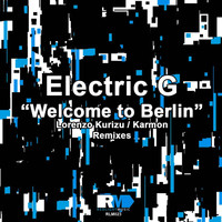 Electric G - Welcome to Berlin