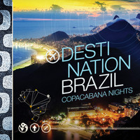 Various Artists - Destination Brazil - Copacabana Nights