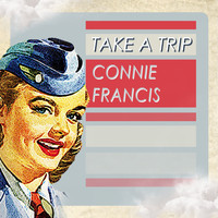 Connie Francis - Take A Trip