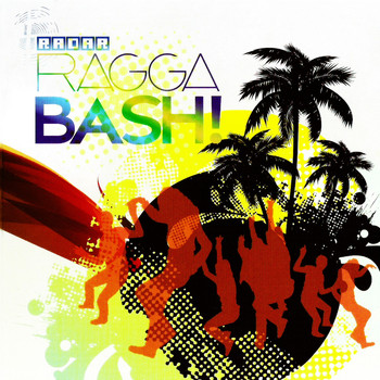 Radar Ragga Bash! - Radar Ragga Bash!
