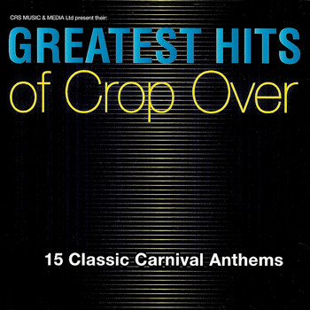 Various Artists - Greatest Hits of Crop Over