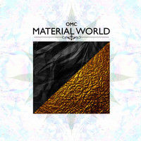 OMC - Material World