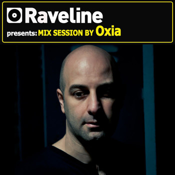 Oxia - Raveline Mix Session by Oxia