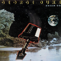 George Duke - Dream on (Deluxe Edition)