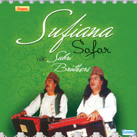 Sabri Brothers - Sufiana Safar with Sabri Brothers