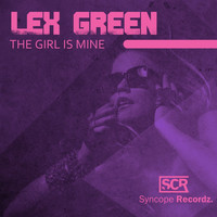 Lex Green - The Girl Is Mine