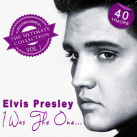 Elvis Presley - I Was the One... - The Ultimate Collection Vol. 1
