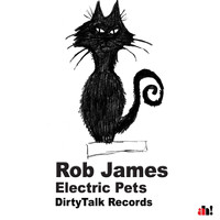 Rob James - Electric Pets