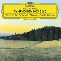 "Claudio Abbado / Chamber Orchestra of Europe - Schubert: Symphonies Nos.5 & 6 ""The Little"""