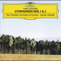 Claudio Abbado / Chamber Orchestra of Europe - Schubert: Symphonies Nos.1 & 2