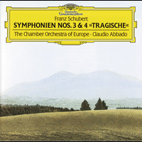 "Claudio Abbado / Chamber Orchestra of Europe - Schubert: Symphonies Nos.3 & 4 ""Tragic"""