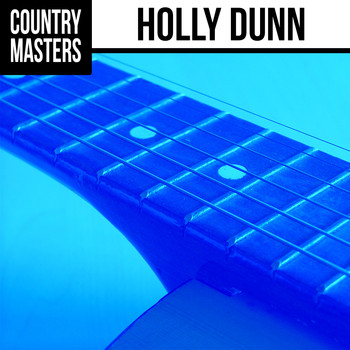 HOLLY DUNN - Country Masters: Holly Dunn