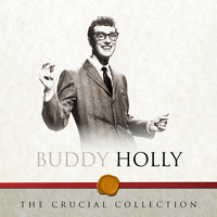Buddy Holly - The Crucial Collection