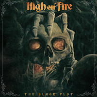 High On Fire - The Black Plot - Single