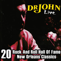 Dr. John - Dr. John Live - 20 Rock and Roll Hall of Fame & New Orleans Classic