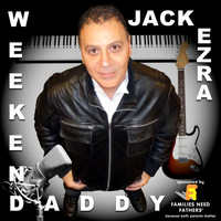 Jack Ezra - Weekend Daddy
