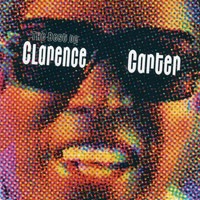 Clarence Carter - Best Of