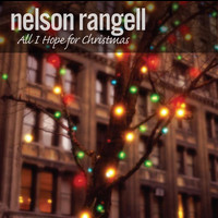Nelson Rangell - All I Hope For Christmas