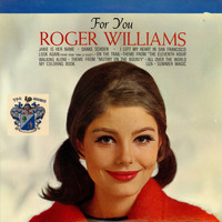 Roger Williams - For You