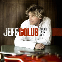 Golub, Jeff - Blues For You