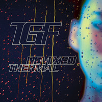 Teengirl Fantasy - Thermal Remixed