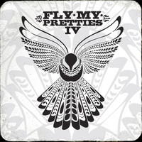Fly My Pretties - Fly My Pretties IV