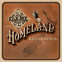 Fly My Pretties - The Homeland Recordings