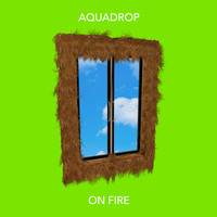 Aquadrop - On Fire