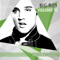 Elvis Presley - Big Boy Elvis Presley, Vol. 10