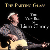 Liam Clancy - The Parting Glass