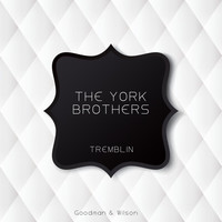 The York Brothers - Tremblin