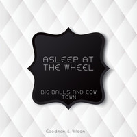 Asleep At The Wheel - Big Balls and Cow Town
