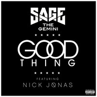 Sage The Gemini - Good Thing (Explicit)