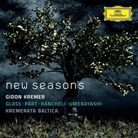 Gidon Kremer - New Seasons - Glass, Pärt, Kancheli, Umebayashi