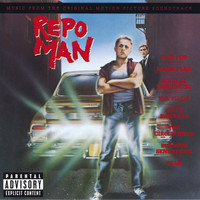 Various Artists - Repo Man (Music From The Original Motion Picture Soundtrack [Explicit])