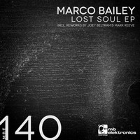 Marco Bailey - Lost Soul EP