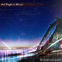 The Golden Gate Quartet - All Night in Music