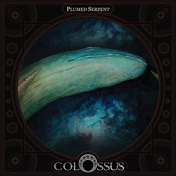 Colossus - Plumed Serpent