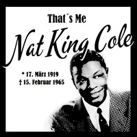 Nat King Cole - That´s Me Nat King Cole