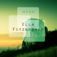 Ella Fitzgerald - High