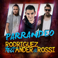 Rodriguez - Parrandeo (feat. Ander & Rossi)