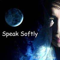 Judith - Speak Softly